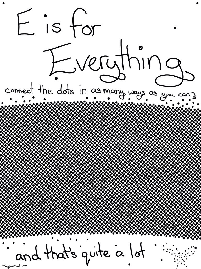 287: E is for Everything