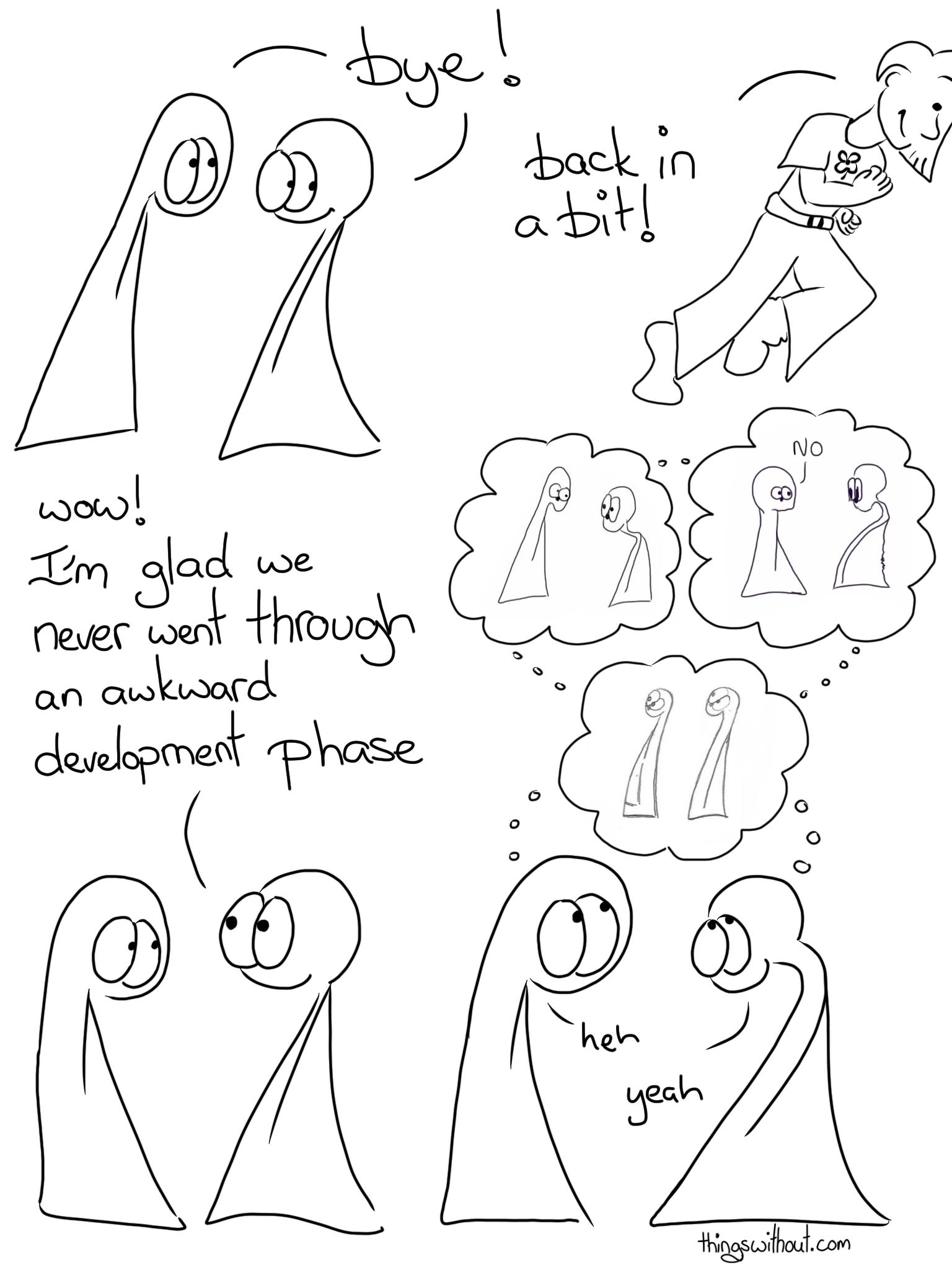 425: Awkward Development