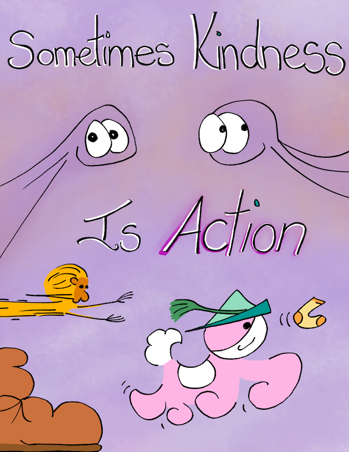 546: Sometimes kindness is action